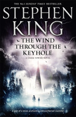 A Dark Tower Novel: The Wind Through the Keyhole
